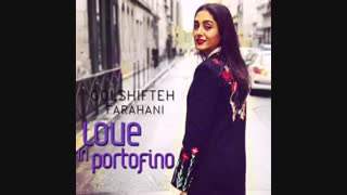 دانلود موزیک ویدیو گلشیفته فراهانی  (عشق در پورتو  فینو) Love In Portofino