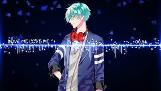 ✧ Nightcore → Love me Love me✧