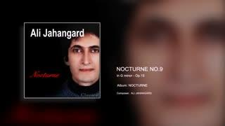 Nocturne No.9 Op.15 - Ali Jahangard - علی جهانگرد