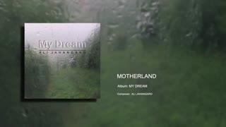 Motherland - Ali Jahangard - علی جهانگرد