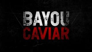 دانلود فیلم Bayou Caviar 2018