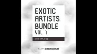 دانلود لوپ سمپل Exotic Refreshment Exotic Artists Bundle vol. 1 WAV